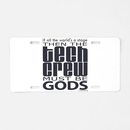 Tech Crew Gods Aluminum License Plate
