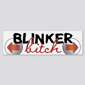 Blinker Bitch Bumper Sticker