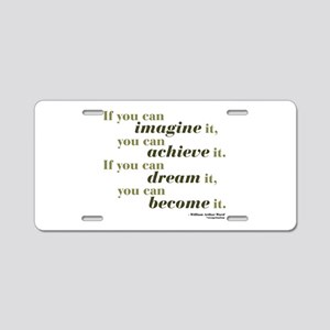 Imagine Achieve Aluminum License Plate