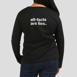Alt-Facts Are Lies Women's Long Sleeve T-Shirt