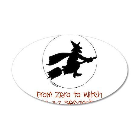 Zero to Witch 22x14 Oval Wall Peel