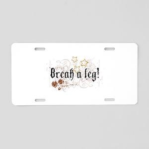 Break a Leg Aluminum License Plate