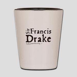 Sir Francis Drake Shot Glass