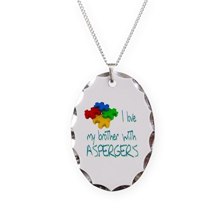 I love my brother with asperger's Necklace Oval Ch