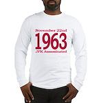 1963 - JFK Assassination Long Sleeve T-Shirt