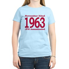 1963 - JFK Assassination Women's Light T-Shirt