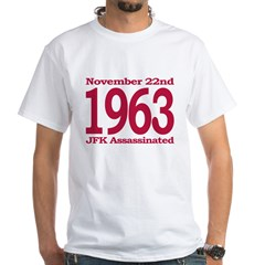 1963 - JFK Assassination White T-Shirt