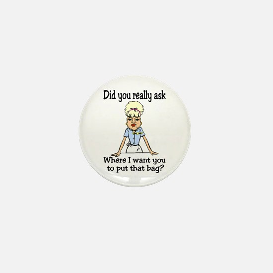 Since You Asked... Mini Button