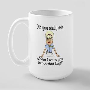 Since You Asked... Large Mug