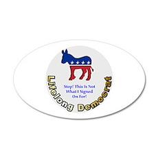 Democrat Regret 22x14 Oval Wall Peel