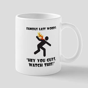 Famous Last Words Mug