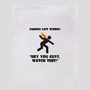 Famous Last Words Throw Blanket
