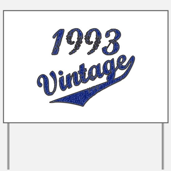 Cute 1993 Yard Sign