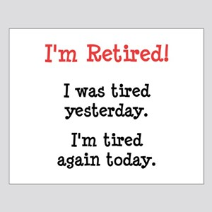 I'm Retired! Small Poster