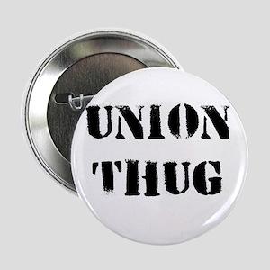 "Original Union Thug 2.25"" Button"