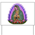 Lady of Guadalupe T4 Yard Sign