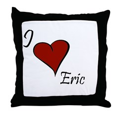 I love Eric Throw Pillow