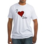 I love Erin Fitted T-Shirt