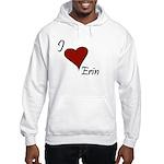 I love Erin Hooded Sweatshirt