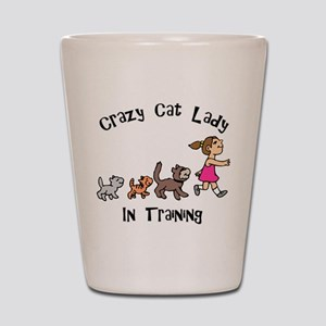 Crazy Cat Lady In Training Shot Glass
