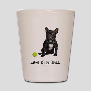 French Bulldog Life Shot Glass
