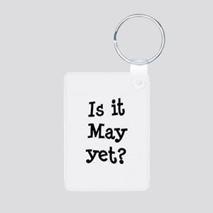 Is It May Yet College Aluminum Photo Keychain