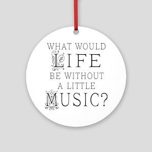 Funny Music Musician Ornament (Round)