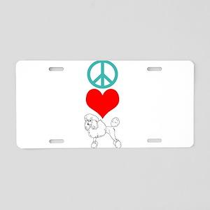 Peace Love Poodle Aluminum License Plate