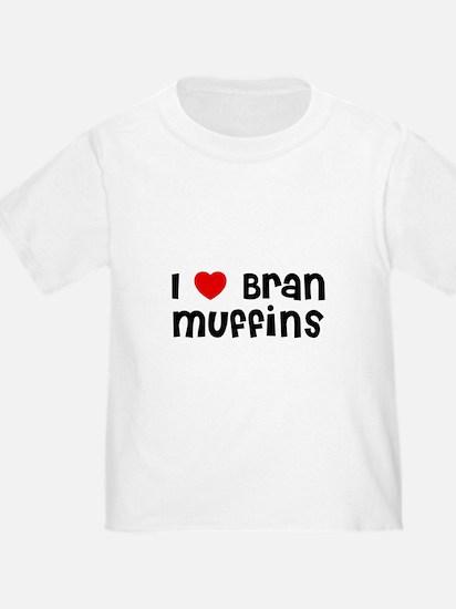 I * Bran Muffins T