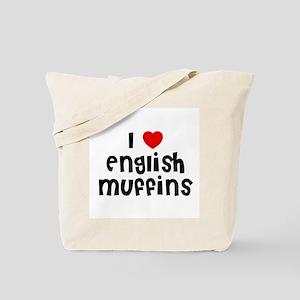 I * English Muffins Tote Bag