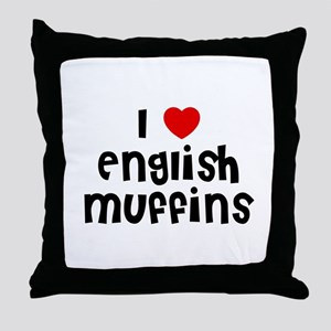 I * English Muffins Throw Pillow