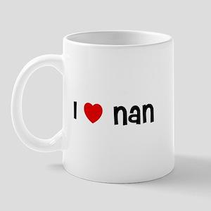 I * Nan Mug