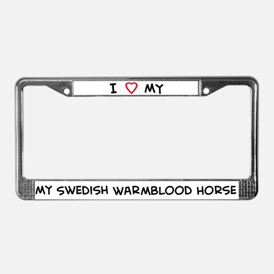 I Love Swedish Warmblood Hors License Plate Frame