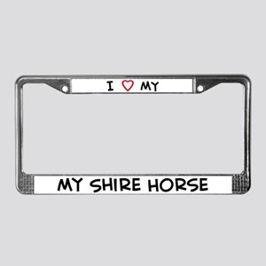 I Love Shire Horse License Plate Frame