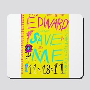 Edward Save Me Mousepad