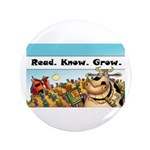 """Read.Know.Grow. 3.5"""" Button (100 pack)"""