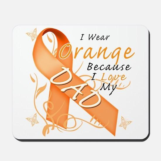 I Wear Orange Because I Love My Dad Mousepad