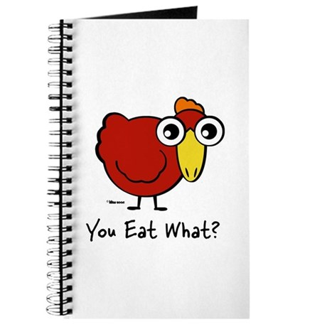 You Eat What Chicken? Journal