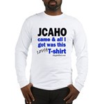 JCAHO Came Long Sleeve T-Shirt