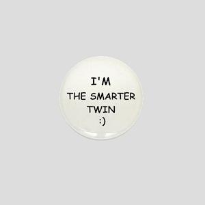 I'M THE SMARTER TWIN Mini Button