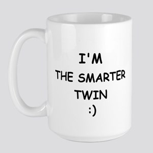 I'M THE SMARTER TWIN Large Mug