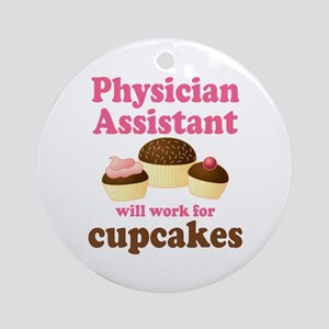 Funny Physician Assistant Ornament (Round)