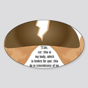Take, eat: this is my body, w Oval Sticker