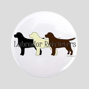 """Labrador Retrievers 3.5"""" Button"""