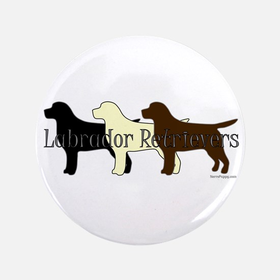 "Labrador Retrievers 3.5"" Button"