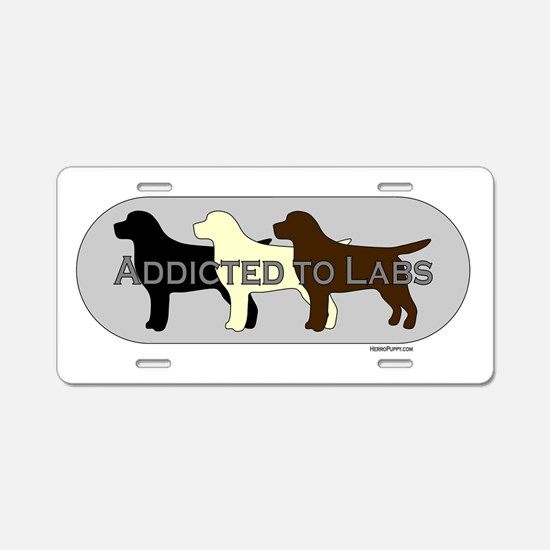 Addicted to Labs Aluminum License Plate