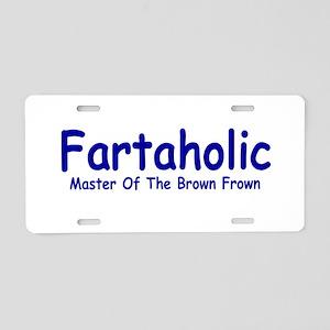 Fartaholic Aluminum License Plate
