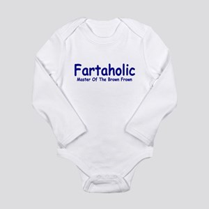 Fartaholic Long Sleeve Infant Bodysuit