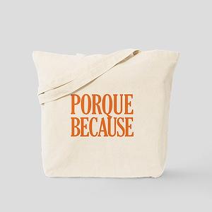 Porque Because - Color Tote Bag