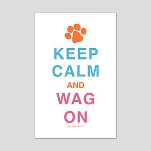 Keep Calm Wag On Mini Poster Print